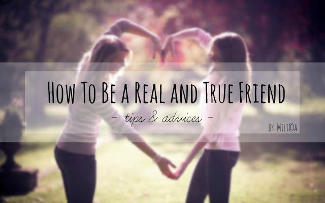How to Be a Real and True Friend