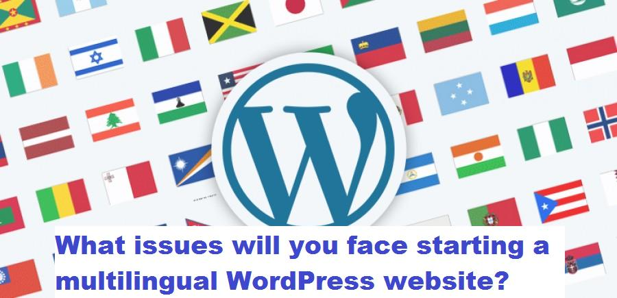 What issues will you face starting a multilingual WordPress website?