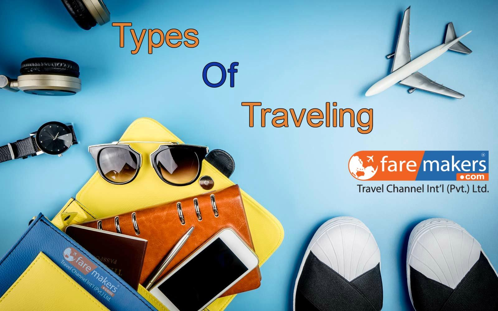 Determine Which Type of Traveling You Will Doing?