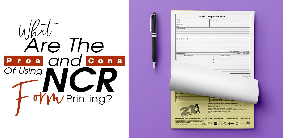 What are the Pros and Cons of using NCR Form Printing