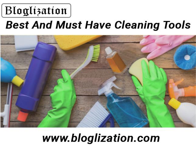 Best And Must Have Cleaning Tools