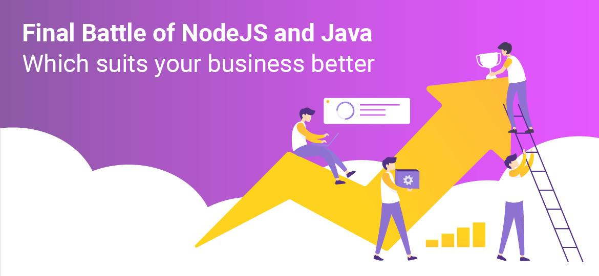 Battle of NodeJS and Java : Which suits your business better