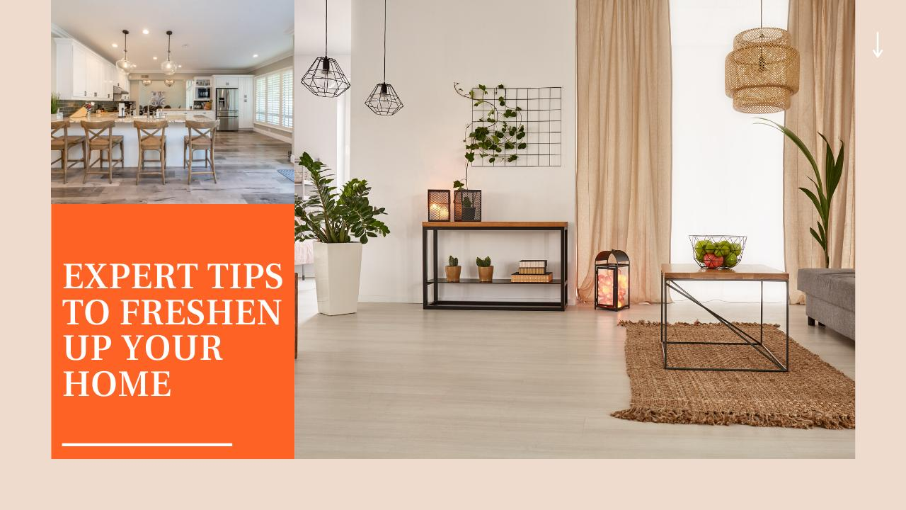 Expert tips to freshen up your home