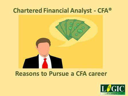 Reasons to Pursue a CFA career and CFA Training