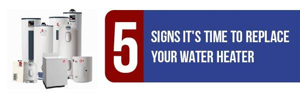 5 Signs That Your Water Heater Needs Replacement