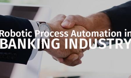 Benefits of RPA in Banking sector