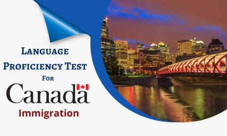 What are the Language Proficiency Test for Canada immigration?