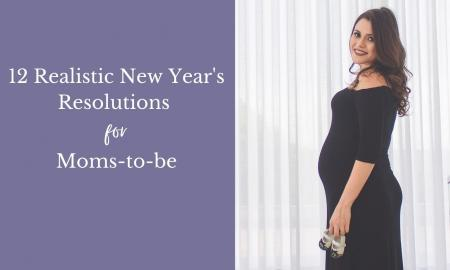 12 Realistic New Year's Resolutions for Moms-to-be